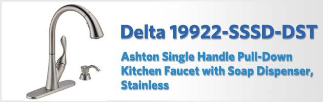 Delta 19922 Sssd Dst Ashton Review Kitchen Faucet Reviews Pro